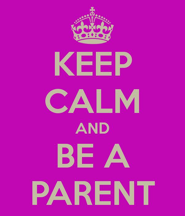 be a parent, parent, parenting